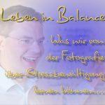 Leben in Balance: Fotografie und Stressbewältigung